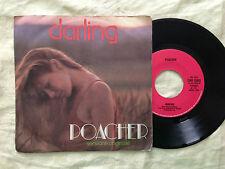 Poacher – Darling / Heartaches And Promises - 7' Vinile 45 giri