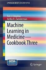 Machine Learning in Medicine - Cookbook Three (SpringerBriefs in Statistics)