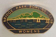 Bridge Park Womens Bowling Club Badge Rare Vintage (L1)