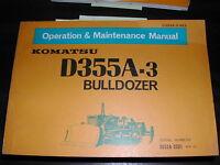 Komatsu D355A-3 OPERATION MAINTENANCE MANUAL BULLDOZER DOZER OPERATOR GUIDE BOOK
