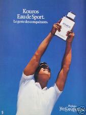 PUBLICITÉ 1985 KOUROS EAU DE SPORT YVES SAINT LAURENT- ADVERTISING