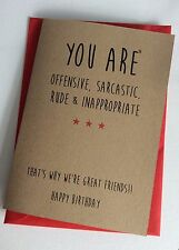 Personalised Handmade Birthday Card: Offensive Sarcastic Friend (Funny Rude)