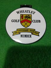 WHEATLEY GOLF CLUB CENTENARY YEAR  golf Bag Tag metal 7 cm round  collectable