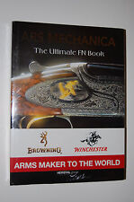 ARS Mechanica: The Ultimate FN Book (Fabrique Nationale)
