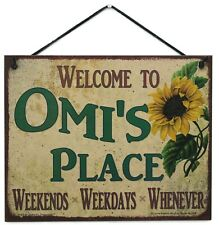 Welcome to Omi's Place 8x10 Sign Grandma Grandmother Best Weekdays ends Whenever