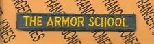 US Army Armored Tank THE ARMOR SCHOOL tab patch