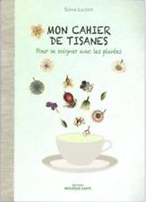 Cahier de Tisanes/ Sophie Lacoste