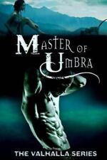 The Valhalla Ser.: Master of Umbra by Poppet (2013, Paperback)
