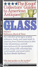 Knoph Collectors' Guides to American Antiques GLASS Vol 1, Tableware, Bowls, Vas