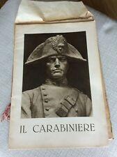 ARMA CARABINIERI REALI NUMERO UNICO 1931 INAUGURAZIONE MONUMENTO IL CARABINIERE