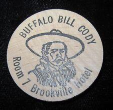 Vintage Wooden Nickel - Buffalo Bill Cody - Room 7 - Brookville Kansas Hotel
