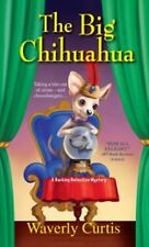The Big Chihuahua (A Barking Detective Mystery)-ExLibrary