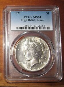 1921 High Relief Peace Dollar PCGS MS64