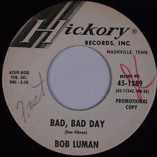 BOB LUMAN: Bad Bad Day USA Hickory DJ PROMO Rockabilly 45 HEAR