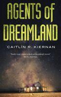 Agents of Dreamland, Paperback by Kiernan, Caitli´n R., Brand New, Free shipp...