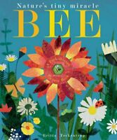 Bee Nature's tiny miracle by Britta Teckentrup 9781848693166 | Brand New