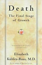 Kubler-Ross - Death: Final Stage of Growth - Paperback - 1977 - NEW - FREEPOST