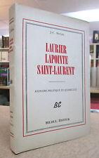 LAURIER, LAPOINTE, SAINT-LAURENT. PAR J.-C. McGEE