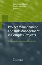Project Management and Risk Management in Complex Projects : Studies in...