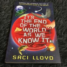 SACI LLOYD, IT'S THE END OF THE WORLD AS WE KNOW IT. 9781444916683