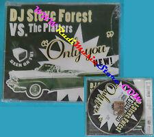 CD Singolo DJ Steve Forest VS Platters Only You Mdcds005 ITALY 05 SIGILLATO(S26)