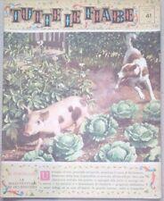 TUTTE LE FIABE DELLA NONNA -IL PORCELLINO-RIVISTA DEL 1963-ANNO 1 N.41 PER BIMBI