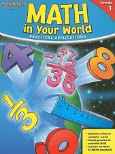 Math in Your World: Practical Applications, Grade 1