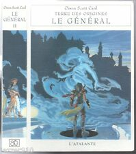 ORSON SCOTT CARD ¤ LE GENERAL T2 ¤ TERRE DES ORIGINES ¤ 2001 L'ATALANTE