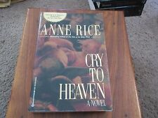 CRY TO HEAVEN by ANNE RICE Paperback