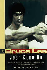 Bruce Lee Jeet Kune Do: Bruce Lee's Commentaries on the Martial Way by John Lit…