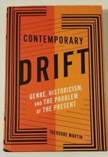 SIGNED Contemporary Drift: Genre, Historicism, and the Present by T. Martin, NEW
