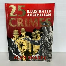 25 Illustrated Australian Crimes by Alan Sharpe Paperback book