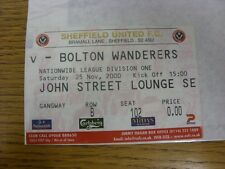 25/11/2000 Ticket: Sheffield United v Bolton Wanderers. Thanks for viewing this