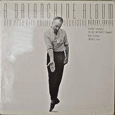 A BALANCHINE ALBUM-SEALED1986 2LP DGT TRI-FOLD COV NYC BALLET ORCH/ROBERT IRVING