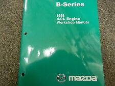1999 Mazda B-Series 4.0L Engine Truck Service Repair Shop Manual FACTORY OEM 99
