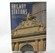 Railway Stations (Masterpieces of Architecture) Charles Sheppard Railroad Book