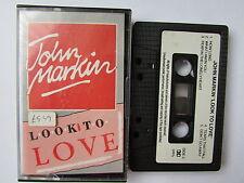 "JOHN MARKIN ""LOOK TO LOVE"" 1988 TAPE, RARE BEAR, CANADA,TESTED, ONLY 1 ON EBAY"