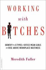 Working with Bitches: Identify the 8 Types of Office Mean Girls and Rise Above W