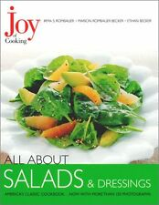 Joy of Cooking: All About Salads & Dressings by Irma S. Rombauer, Marion Rombaue
