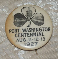 RARE Port  Washington Centennial August 1927 Button Pin Pinback Shamrock