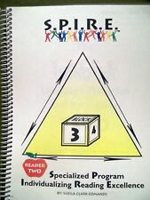 S.P.I.R.E. READER TWO SPECIALIZED PROGRAM BY SHEILA CLARK-EDMANDS 2002 SPIRAL