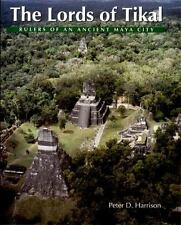 The Lords of Tikal: Rulers of an Ancient Maya City-ExLibrary