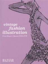 Vintage Fashion Illustration: Harper's Bazaar Illustration 1930 to 1970 by...