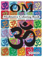 Om Meditative Coloring Book by Aliyah Schick (2013, Paperback)