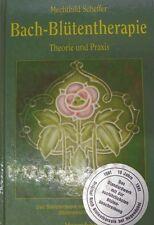 Bach- Blütentherapie von 1992