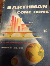 Signed JAMES BLISH 1st bomc EARTHMAN COME HOME hardcover 1955