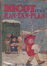 Bicot et les Ran Tan Plan. Hachette 1928. BRANNER