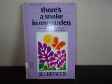 There's a Snake in my Garden by Jill Briscoe 1977 Ex-Library