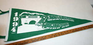 PENNSYLVANIA TURNPIKE FULL SIZE PENNANT 1994 WHITE ON GREEN EXCELLENT