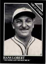 1991 The Sporting News  CONLON COLLECTION Baseball Card #172 HANS LOBERT